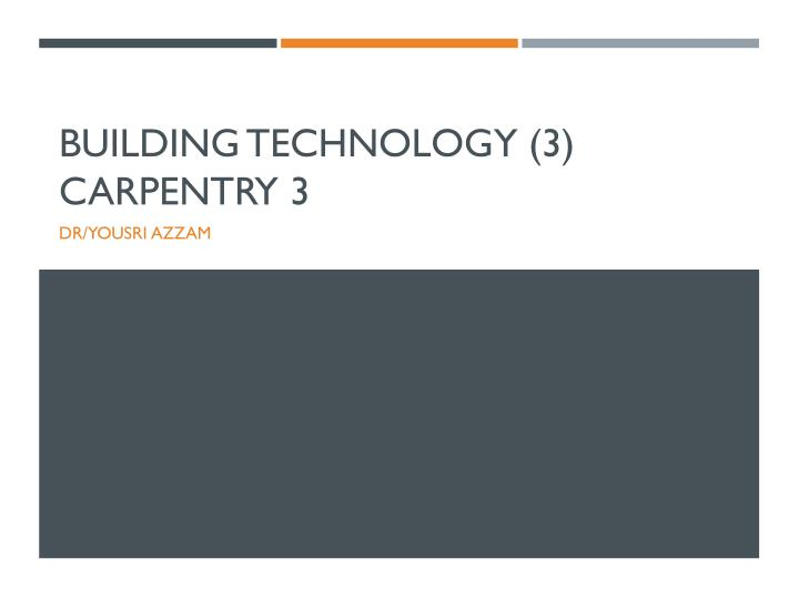 building technology 3 carpentry 3 n.