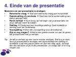 4 einde van de presentatie