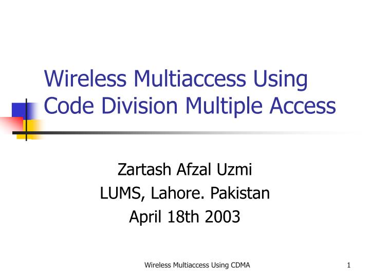 wireless multiaccess using code division multiple access n.
