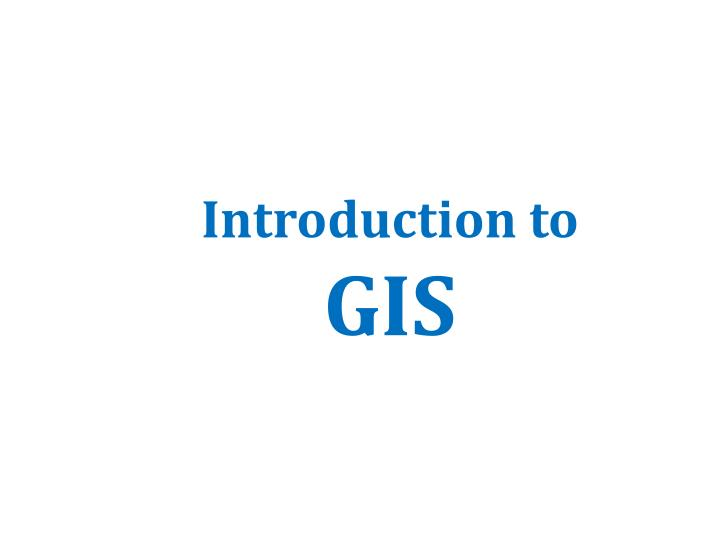 introduction to gis n.