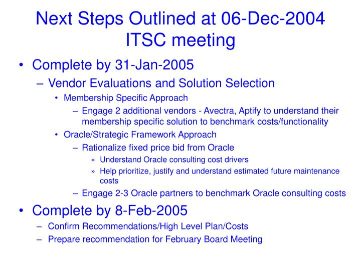 Next steps outlined at 06 dec 2004 itsc meeting