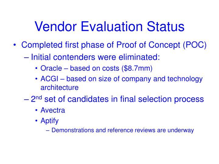 Vendor evaluation status