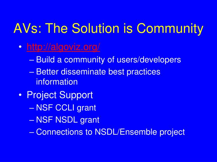 AVs: The Solution is Community