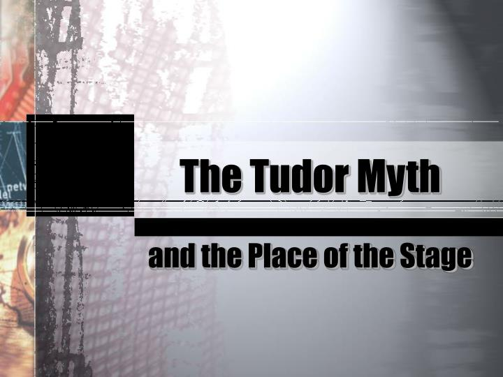 the tudor myth n.