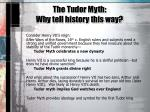 the tudor myth why tell history this way