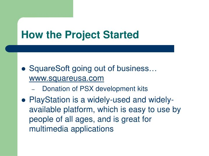 How the Project Started