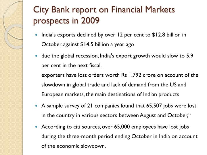 City Bank report on Financial Markets prospects in 2009