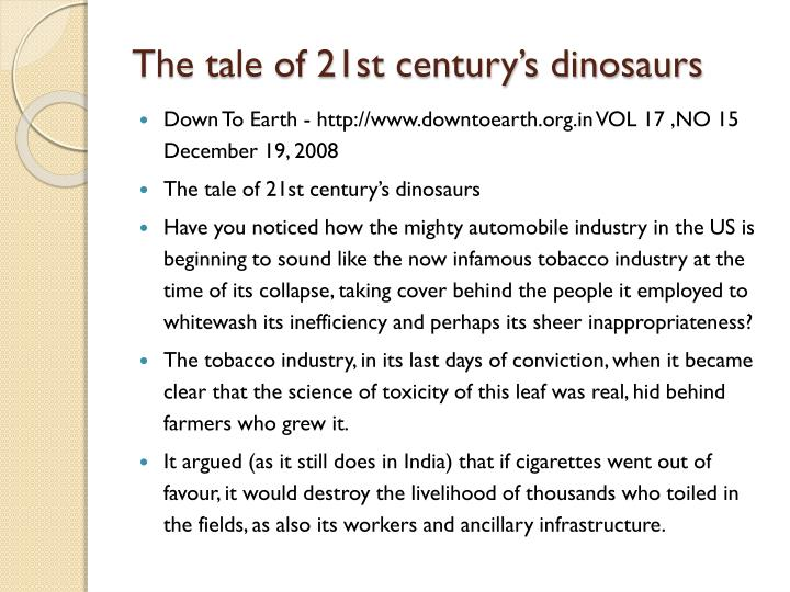 The tale of 21st century's dinosaurs