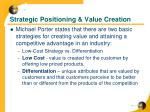 strategic positioning value creation