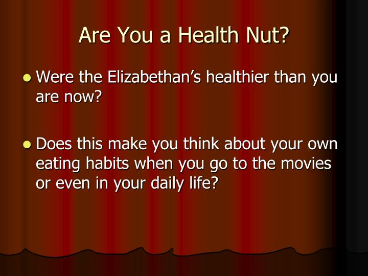 Are You a Health Nut?