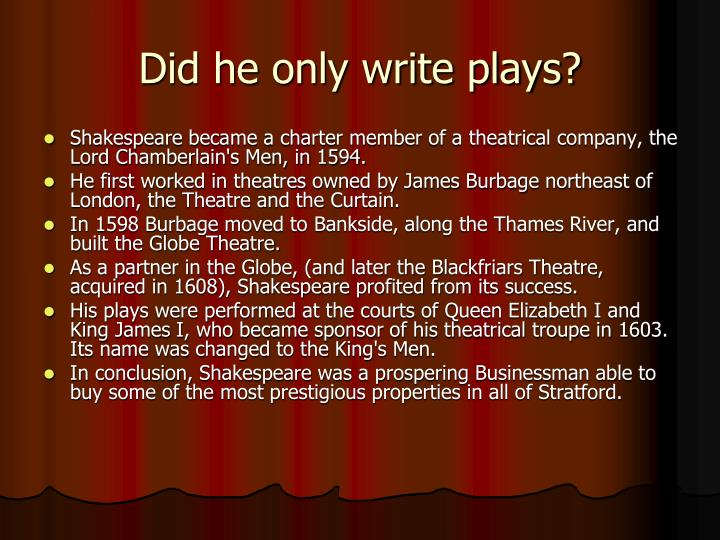 Did he only write plays?