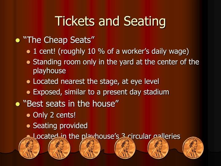 Tickets and Seating