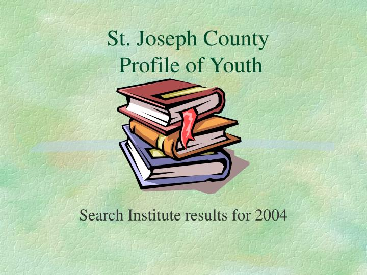 st joseph county profile of youth n.