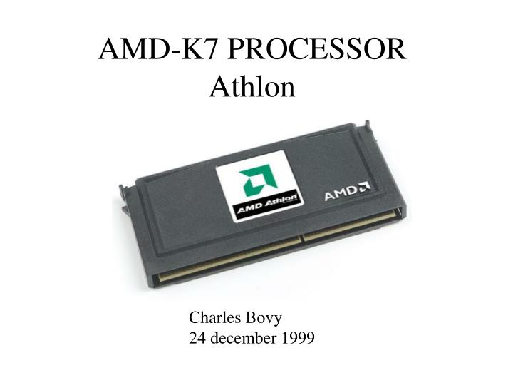 Ppt Amd K7 Processor Athlon Powerpoint Presentation Free Download Id 5434606