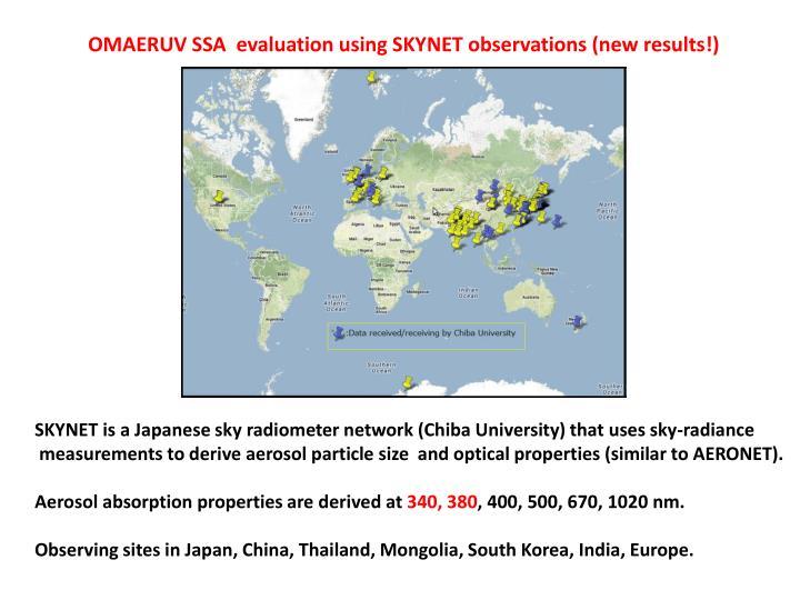 OMAERUV SSA  evaluation using SKYNET observations (new results!)