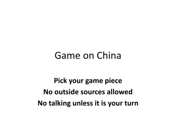 Game on china