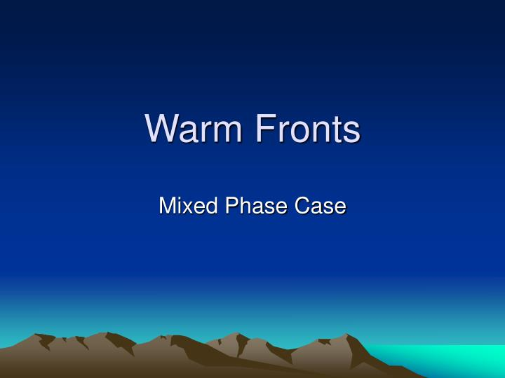 warm fronts n.
