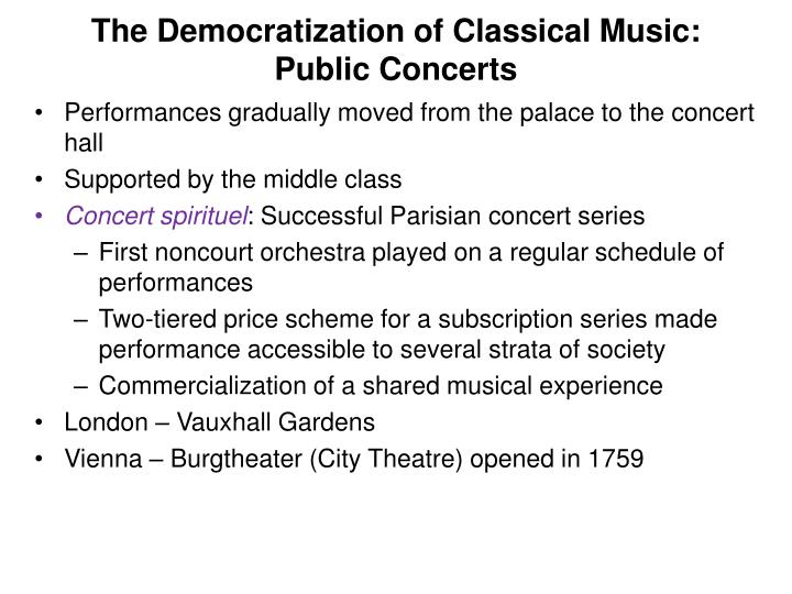 The Democratization of Classical Music: