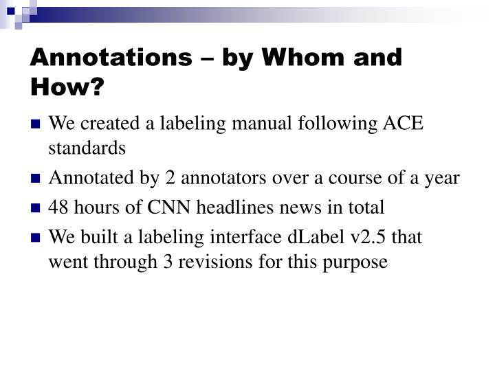 Annotations – by Whom and How?