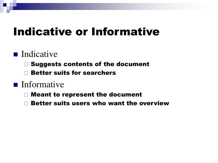 Indicative or informative