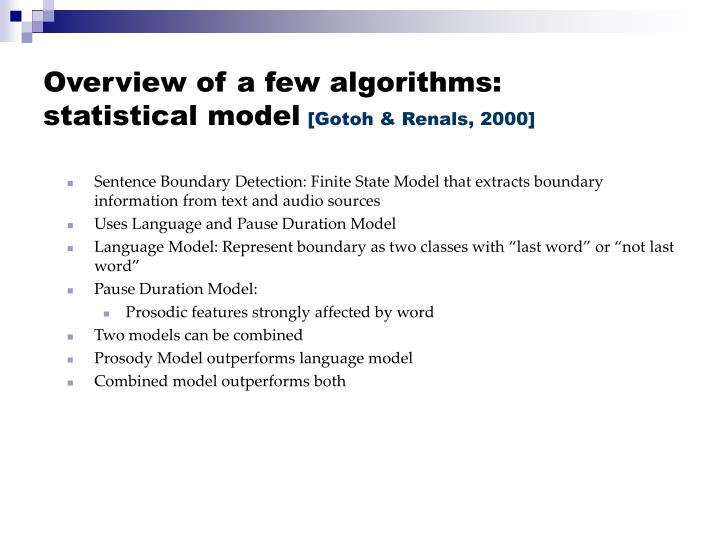 Overview of a few algorithms: