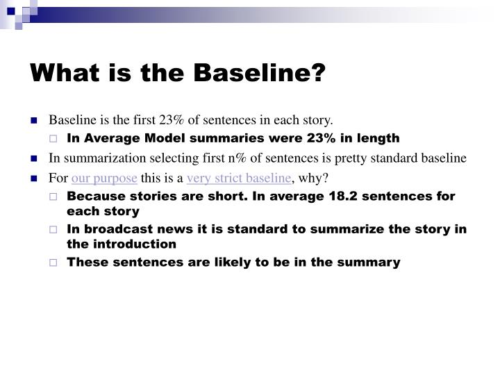 What is the Baseline?