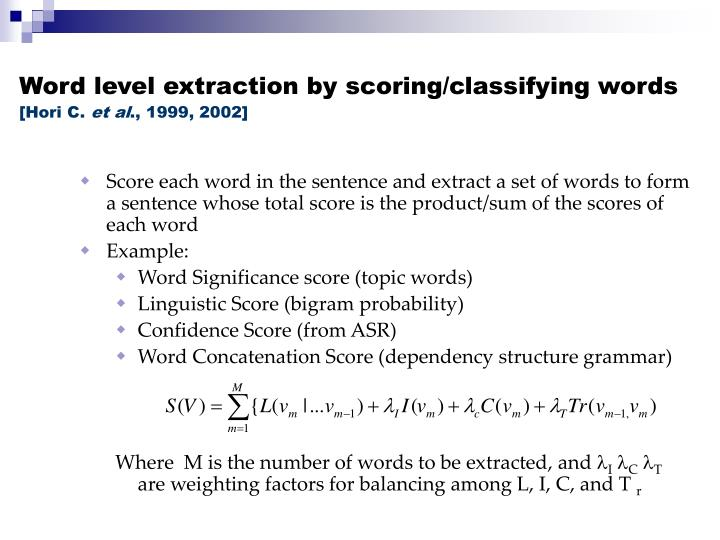 Word level extraction by scoring/classifying words