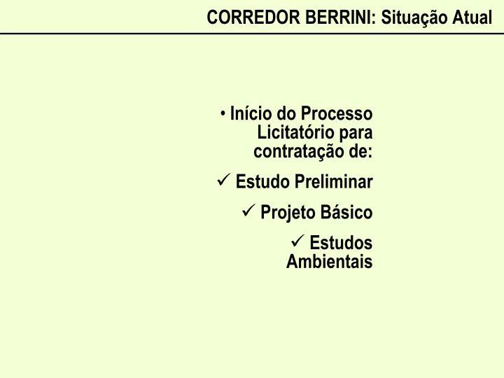 CORREDOR BERRINI: Situação Atual