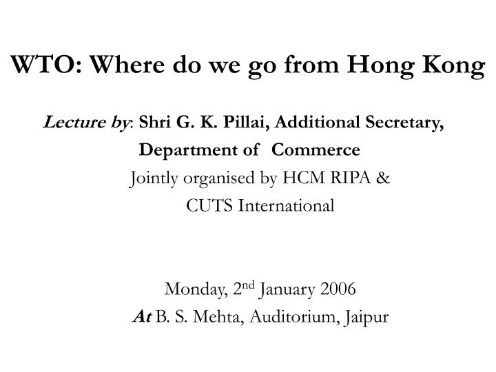 wto where do we go from hong kong n.