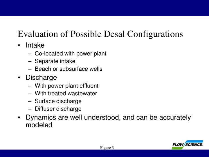 Evaluation of possible desal configurations