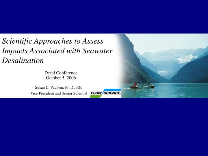 Scientific approaches to assess impacts associated with seawater desalination
