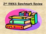 2 nd 9wks benchmark review