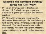 describe the northern strategy during the civil war