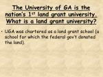 the university of ga is the nation s 1 st land grant university what is a land grant university