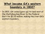 what became ga s western boundary in 1802