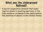 what was the underground railroad