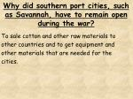 why did southern port cities such as savannah have to remain open during the war