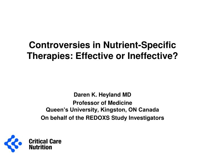 controversies in nutrient specific therapies effective or ineffective n.
