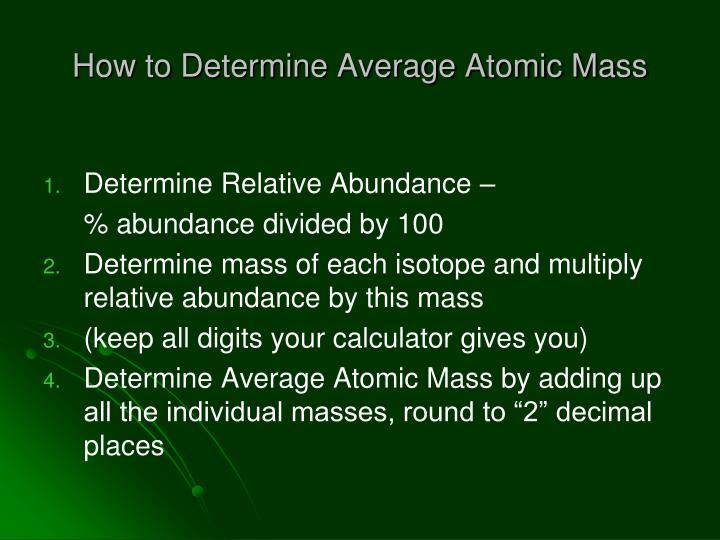 How to Determine Average Atomic Mass