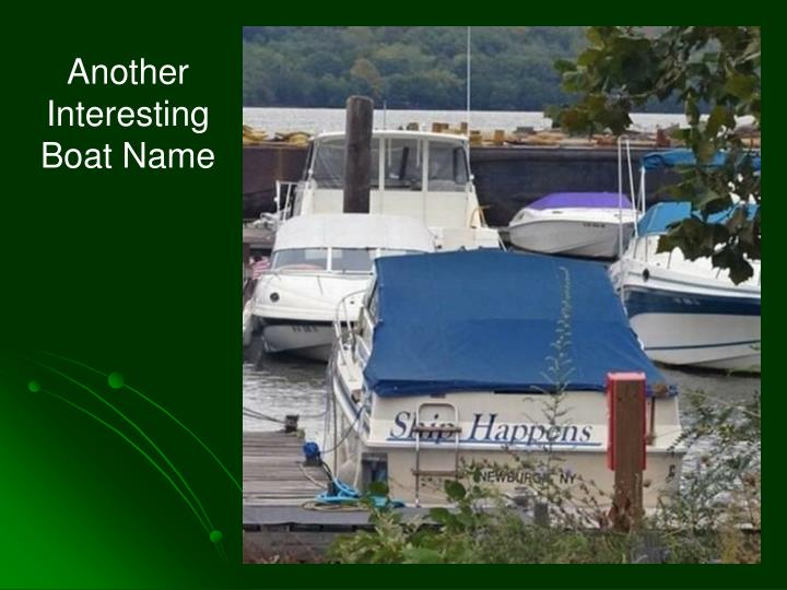 Another Interesting Boat Name