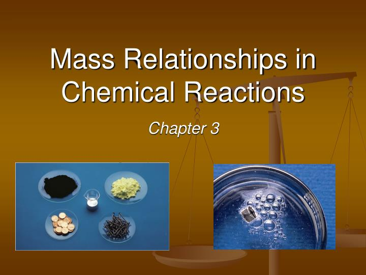mass relationships in chemical reactions n.