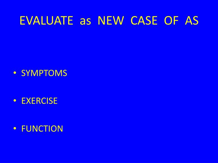 EVALUATE  as  NEW  CASE  OF  AS