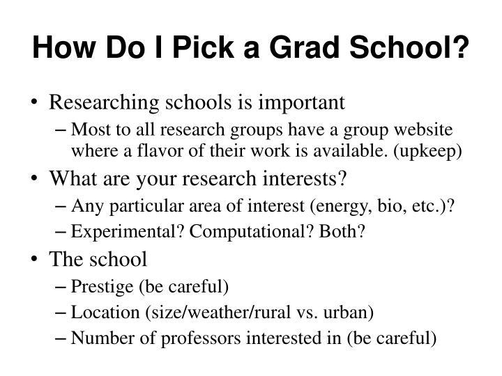 How Do I Pick a Grad School?