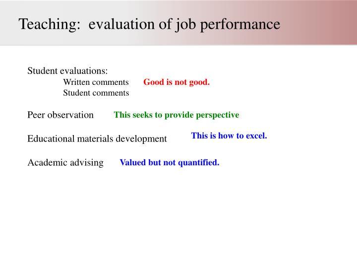 Teaching:  evaluation of job performance