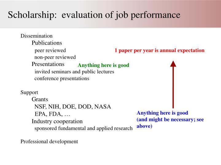 Scholarship:  evaluation of job performance