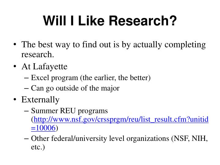 Will I Like Research?