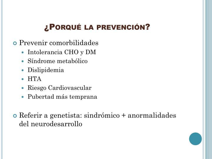 ¿Porqué la prevención?