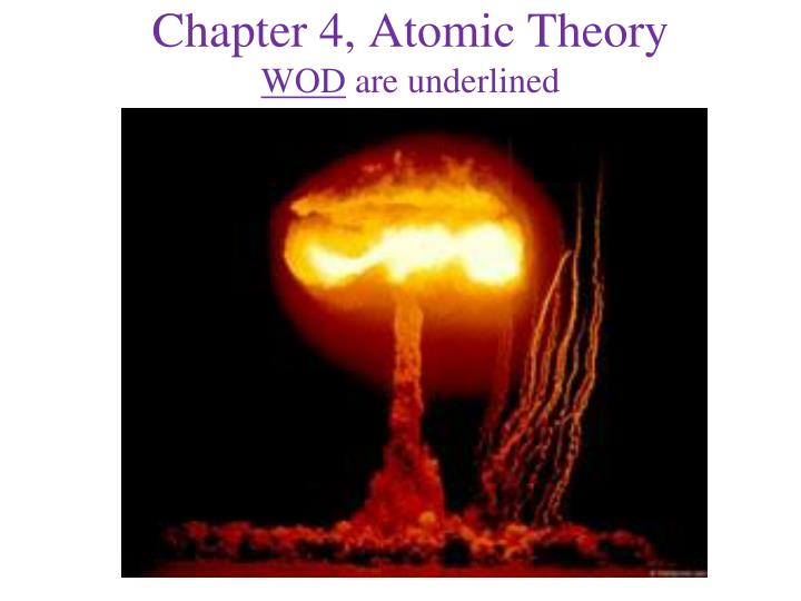 chapter 4 atomic theory wod are underlined n.
