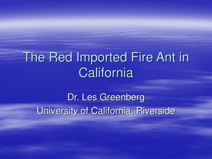 the red imported fire ant in california n.