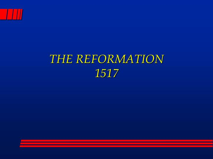 the reformation 1517 n.